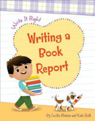 Writing a Book Report (ISBN: 9781534139398)