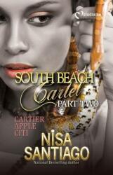 South Beach Cartel - Part 2 (ISBN: 9781620780985)