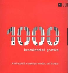 1000 kereskedelmi grafika (2007)
