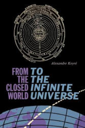 From the Closed World to the Infinite Universe - Alexandre Koyre (ISBN: 9781684222728)