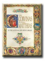 The Corvinas of King Matthias (2008)