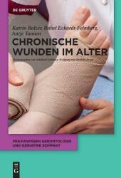 Chronische Wunden Im Alter (ISBN: 9783110501230)