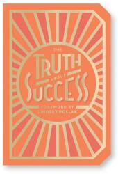 Truth About Success (ISBN: 9781419733994)