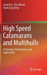 High Speed Catamarans and Multihulls - Technology, Performance, and Applications (ISBN: 9781493978892)