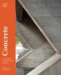 Concrete - Case Studies in Conservation Practice (ISBN: 9781606065761)