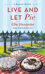 Live and Let Pie (ISBN: 9781250159397)