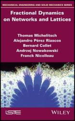 Fractional Dynamics on Lattices and Networks (ISBN: 9781786301581)