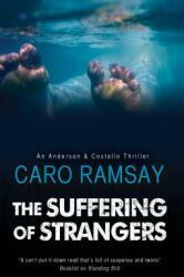 Suffering of Strangers (ISBN: 9781847518767)