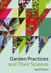 Garden Practices and Their Science (ISBN: 9781138209060)