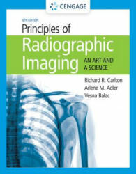 Principles of Radiographic Imaging - An Art and A Science (ISBN: 9781337711067)