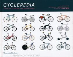 Cyclepedia - A Tour of Iconic Bicycle Designs (ISBN: 9780500293973)