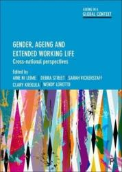 Gender, Ageing and Extended Working Life - Aine Ni Leime, Debra Street, Sarah Vickerstaff (ISBN: 9781447325123)