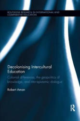 Decolonising Intercultural Education (ISBN: 9780367182083)