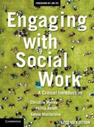 Engaging with Social Work - A Critical Introduction (ISBN: 9781108452816)