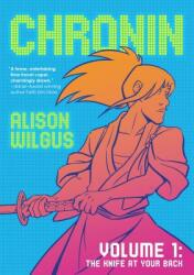 Chronin Volume 1 - The Knife at Your Back (ISBN: 9780765391636)