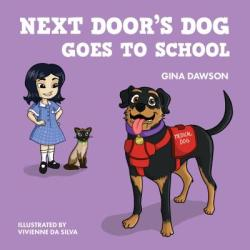 Next Door's Dog Goes to School (ISBN: 9781760790523)