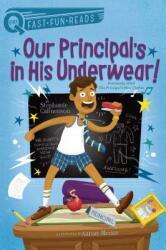 Our Principal's in His Underwear! - Stephanie Calmenson, Aaron Blecha (ISBN: 9781481466721)