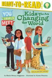 Kids Who Are Changing the World (ISBN: 9781534432154)