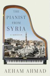 Pianist from Syria - A Memoir (ISBN: 9781501173493)