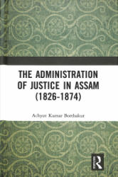 Administration of Justice in Assam (ISBN: 9780367198565)