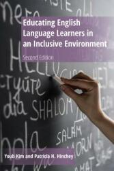 Educating English Language Learners in an Inclusive Environment - Second Edition (ISBN: 9781433135019)