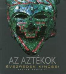 Az aztékok (2007)