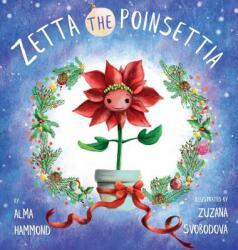 Zetta the Poinsettia (ISBN: 9780998536279)