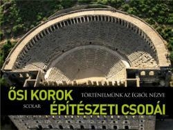 Ősi korok építészeti csodái (2006)