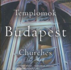 Budapest - Templomok / Churches (2007)