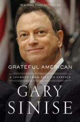 Grateful American: A Journey from Self to Service (ISBN: 9781400208128)