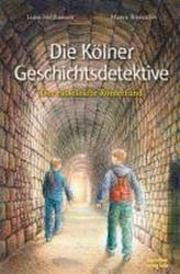 Die Klner Geschichtsdetektive. Der rtselhafte Rmerfund (2007)