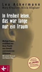 In Freiheit leben, das war lange nur ein Traum (2010)