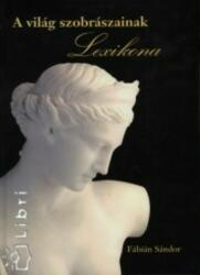 A világ szobrászainak lexikona (2008)
