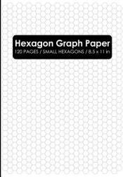 Hexagon Graph Paper: Hexagon Composition Notebook (ISBN: 9781723912542)