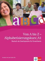 Von A bis Z - Alphabetisierungskurs fr Erwachsene. Kursbuch + Audio-CD A1 (2011)