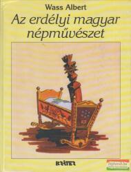 Az erdélyi magyar népművészet (2006)