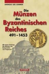 Die Münzen des Byzantinischen Reiches 419 - 1453 - Andreas U. Sommer (2010)