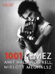 1001 lemez, amit hallanod kell, mielőtt meghalsz (2007)