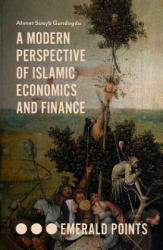 Modern Perspective of Islamic Economics and Finance (ISBN: 9781789731408)