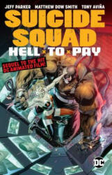 Suicide Squad: Hell to Pay (ISBN: 9781401287788)