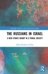 Russians in Israel - A New Ethnic Group in a Tribal Society (ISBN: 9781138494787)