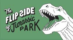 The Flip Side of Jurassic Park, Paperback (ISBN: 9781786272508)