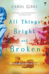 All things bright and broken (ISBN: 9781431426409)