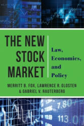 New Stock Market - Law, Economics, and Policy (ISBN: 9780231181969)