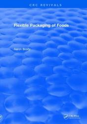 Revival: Flexible Packaging Of Foods (ISBN: 9781138558731)