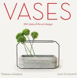 Vases - 250 state-of-the-art designs (ISBN: 9780500021248)