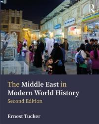 Middle East in Modern World History (ISBN: 9781138491915)