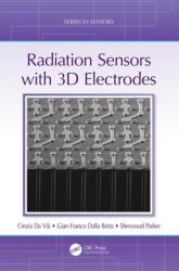 Radiation Sensors with 3D Electrodes (ISBN: 9781498782234)