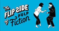 The Flip Side of Pulp Fiction, Paperback (ISBN: 9781786272485)