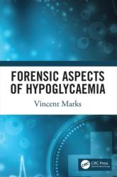 Forensic Aspects of Hypoglycaemia - Marks, Vincent (ISBN: 9781138055698)